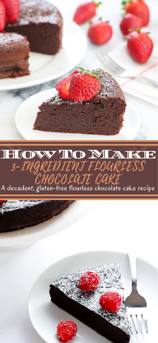 3-INGREDIENT FLOURLESS CHOCOLATE CAKE #desserts #cakerecipe #chocolate #fingerfood #easy