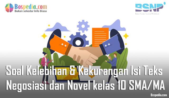 Materi Kelebihan dan Kekurangan Isi Teks Negosiasi Mapel Bahasa Indonesia kelas 10 SMA/MA