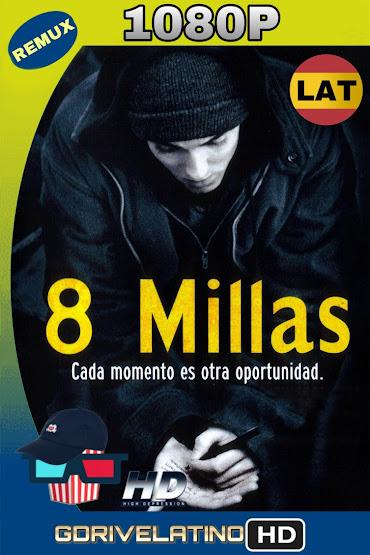 8 Millas: Calle de Ilusiones (2002) BDRemux 1080p Latino-Ingles MKV