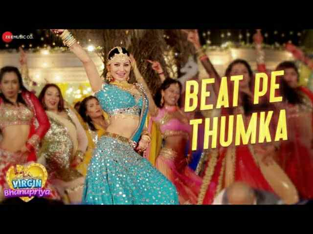 BEAT PE THUMKA LYRICS – VIRGIN BHANUPRIYA