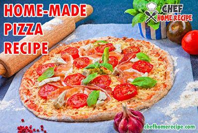 Pizza Recipe   Homemade Pizza _ chefhomerecipe.com