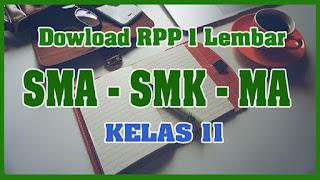 Download RPP 1 Lembar SMA Kelas 11 Kurikulum 2013 Revisi