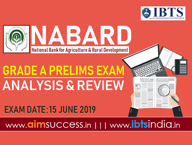NABARD Grade A Prelims Exam Analysis 2019 15th June 2019