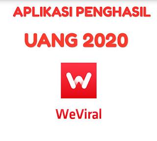 Aplikasi penghasil uang, WeViral