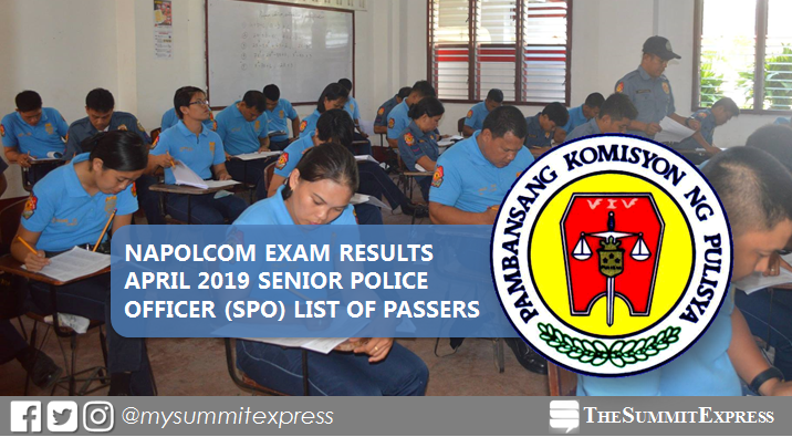 LIST OF PASSERS: Senior Police Officer (SPO) NAPOLCOM Exam Result April 2019