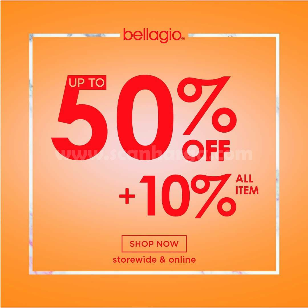 Bellagio Promo Discount Up To 50% + Extra 10% Off (All Item)