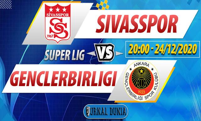 Prediksi Sivasspor vs Genclerbirligi, Kamis 24 Desember 2020 Pukul 20.00 WIB