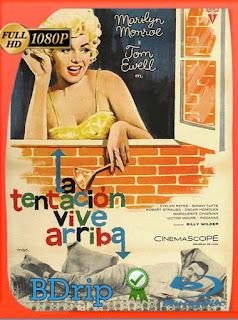 La tentación vive arriba (1955) BDRIP1080pLatino [GoogleDrive] SilvestreHD