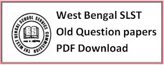 West Bengal (WB) SLST/ SET Question Papers PDF Assistant Teacher Question Paper 2016, 2018,2019
