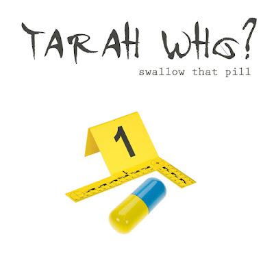 Un vent de révolte sonne avec ce nouveau titre de Tara Who? : Swallow That Pill.