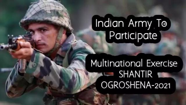 Multinational Military Exercise SHANTIR OGROSHENA 2021 will be held at Bangladesh