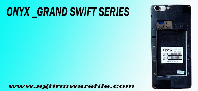 Onyx Grand Swift Series Firmware flash file Download Free.