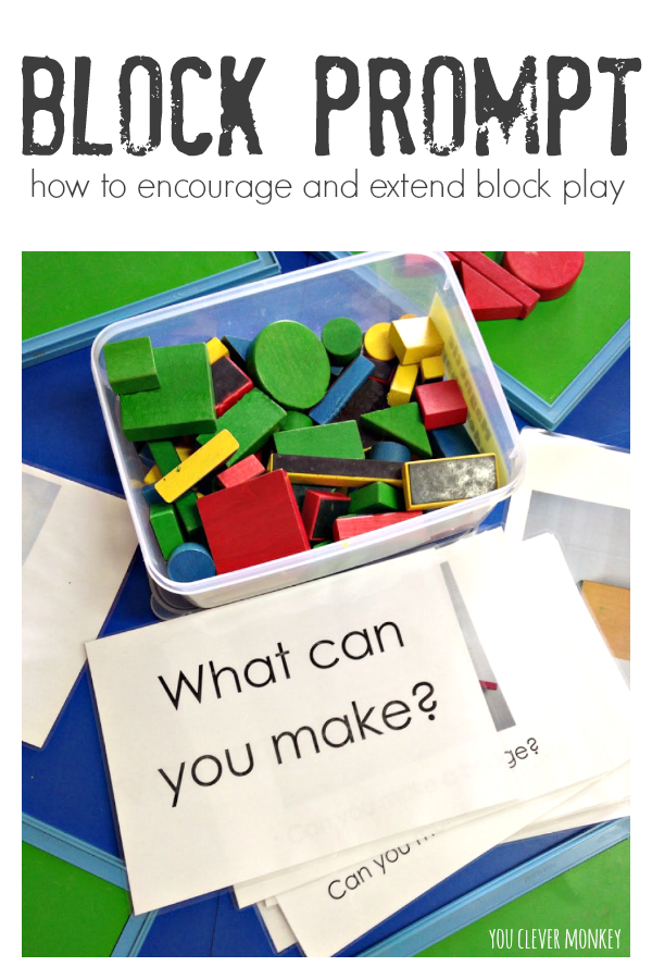 Block Prompt - Why Block Play is Important and How to Promote It - How to encourage block play in Early Childhood - there are so many reasons why it is important to encourage block play in early childhood, in this post I share some of these reasons along with some easy to make challenge cards to prompt play | you clever monkey