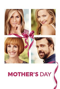 Watch Mother's Day Online Free in HD