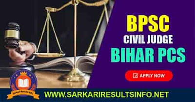 BPSC: The Bihar Public Services Commission - BPSC has recently invited the online application form for the recruitment of Civil Judge PCS J 2020