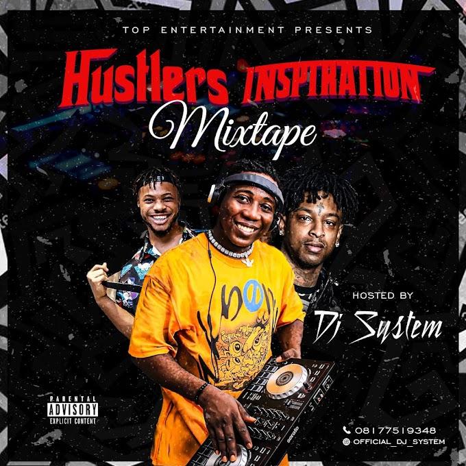 Dj System - Hustlers Inspiration Mixtape