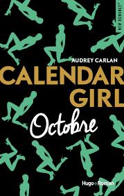 #44 Calendar Girl (Octobre) - Audrey Carlan
