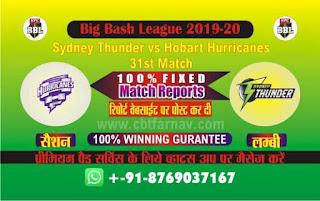 Hobart vs Thunder BBL T20 31st