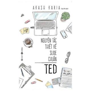 Nguyên Tắc Thiết Kế Slide Chuẩn Ted ebook PDF-EPUB-AWZ3-PRC-MOBI