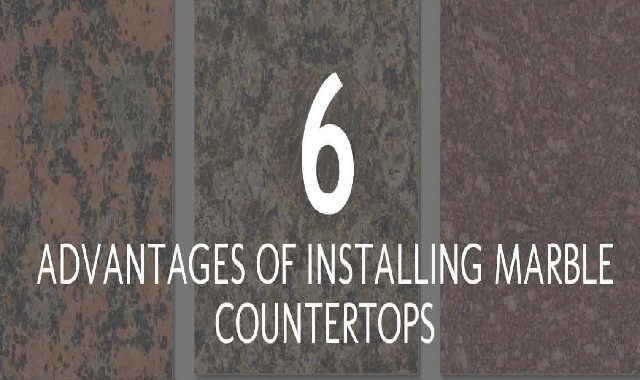 6 Advantages Of Installing Marble Countertops #infographic