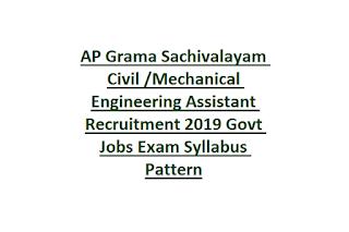 AP Grama Sachivalayam Civil Mechanical Engineering Assistant Recruitment 2019 Govt Jobs Exam Syllabus Pattern