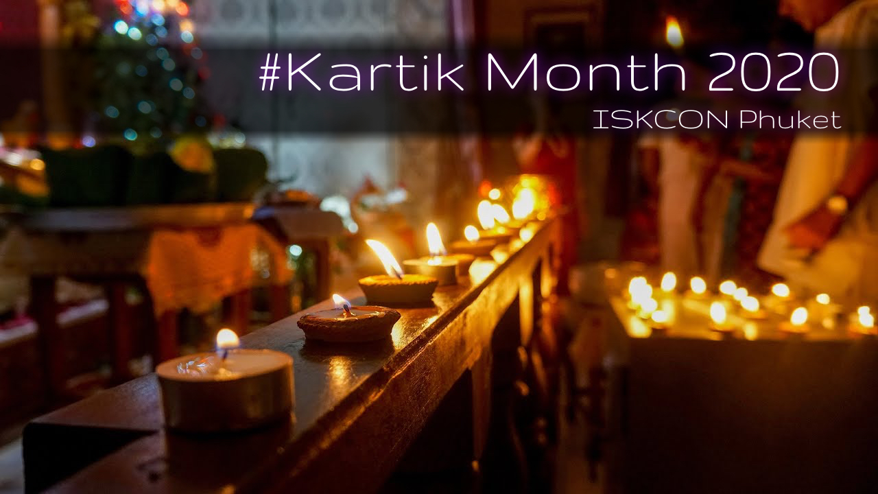 The Hare Krishna Movement on Phuket. Kartik Month