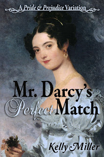 Book Cover - Mr Darcy's Perfect Match by Kelly Miller