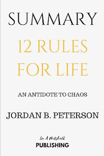 12 rules of life by jordan peterson summary