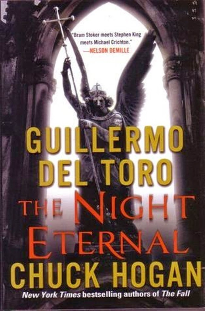 The Night Eternal, Guillermo del Toro, Chuck Hogan: The Strain, Vampire novels, Vampire books, Vampire Narrative, Gothic fiction, Gothic novels, Dark fiction, Dark novels, Horror fiction, Horror novels