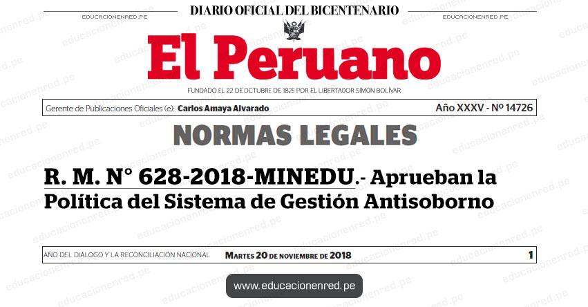 R. M. N° 628-2018-MINEDU - Aprueban la Política del Sistema de Gestión Antisoborno - www.minedu.gob.pe