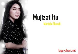 Download Lagu Rohan Mujizat Itu Nyata (Mariah Shandi)