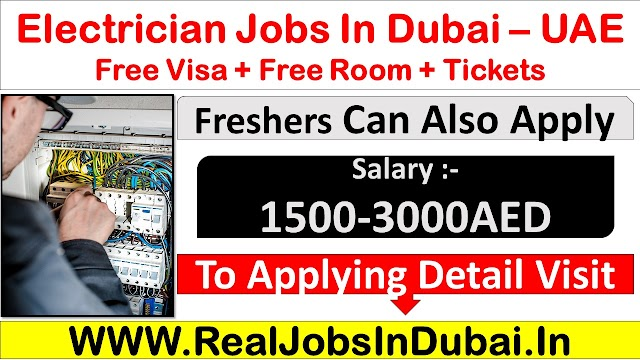 Electrician Jobs In Dubai - UAE 2021