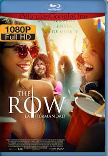 Sociedad Secreta (The Row) (2018) [1080p Web-DL] [Latino-Inglés] [LaPipiotaHD]