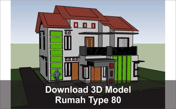 download 3d rumah type 80