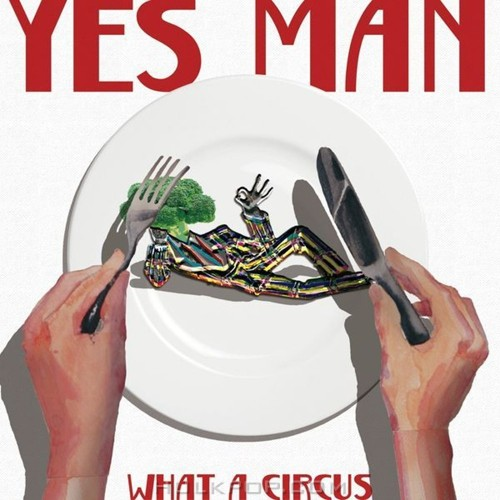 What A Circus – YES MAN – Single
