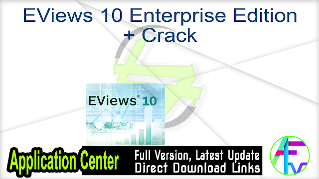 EViews 10 Enterprise Edition + Crack