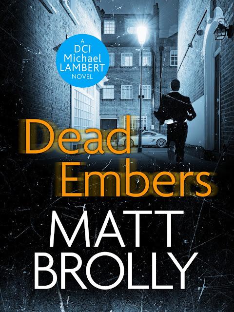 Dead Embers by Matt Brolly review