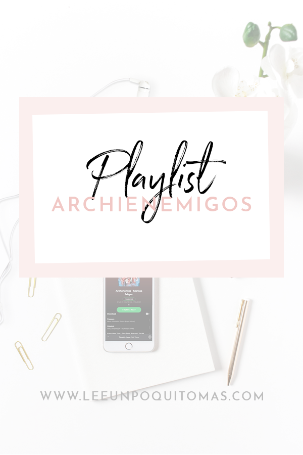 Playlist Archienemigos