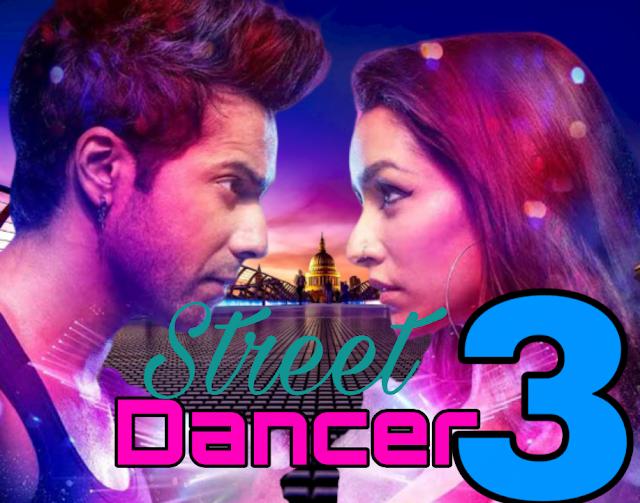 Street Dancer 3 Full Movie Download