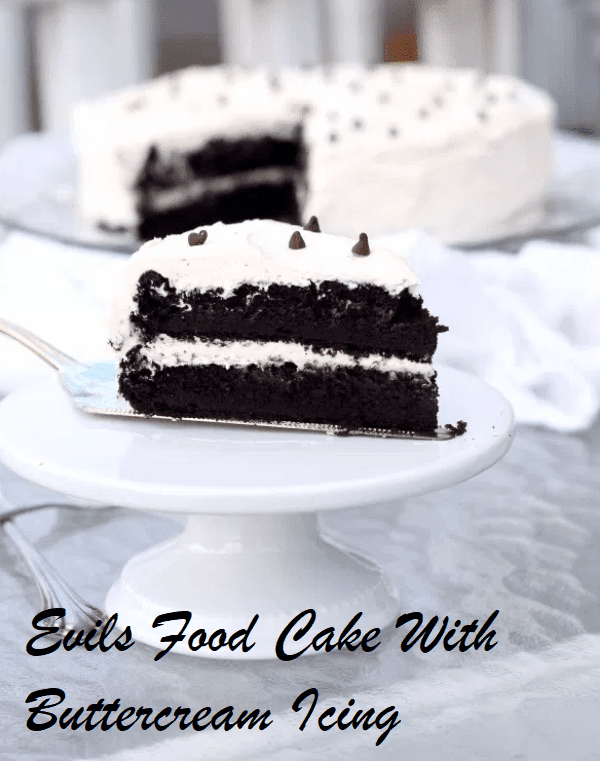 Evils Food Cake With Buttercream Icing