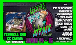 FERIA - Convención Geek Attack Vol.3 | CALIMA Bogotá