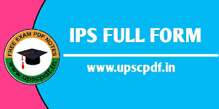 IPS Full Form