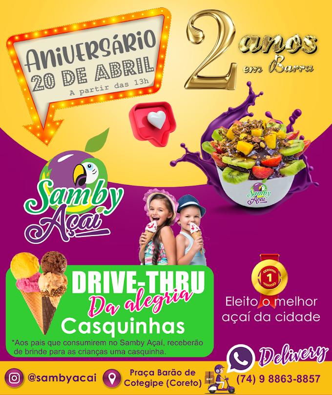Barra: Vem aí aniversário de 02 anos da Samby Açaí!