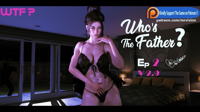 Who's the Father [Ep. 02 v2.9] [mrvision]