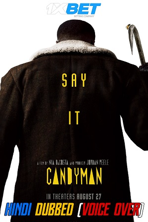 Candyman (2021) 850MB Full Hindi (Voice Over Dubbed) Dual Audio Movie Download 720p WebRip [1XBET]