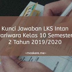 Kunci Jawaban Lks Intan Pariwara Kelas 11 Semester 1 Tahun 2020 Pdf Maskere