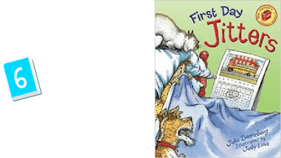 Rounding up a list of 10 children's books you must read at the beginning of the school year. First Day Jitters