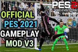 NEW Version Gameplay PES 2021 V3 - PES 2017