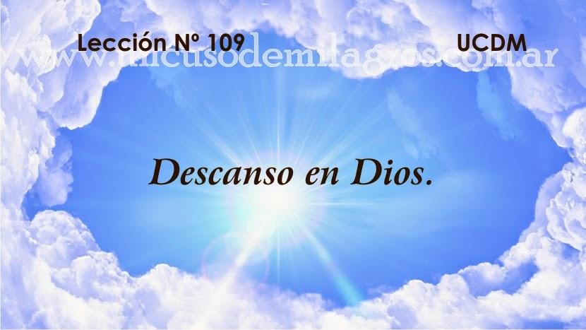 Leccion 109, Un Curso de Milagros