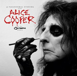 "ALICE COOPER ""A Paranormal Evening at the Olympia Paris"""